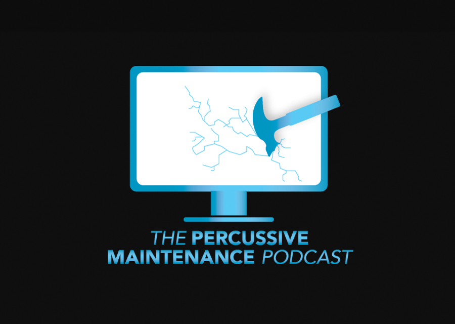 The percussive maintenance podcast